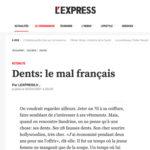 Dents: le mal français  L'express, 2001.